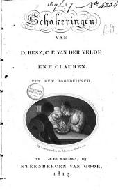 Schakeringen van D. Hess, C.F. van der Velde en H. Clauren