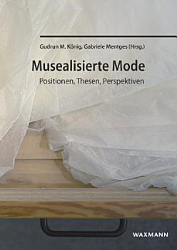 Musealisierte Mode PDF