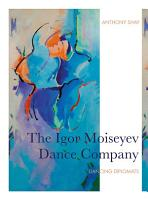 The Igor Moiseyev Dance Company PDF