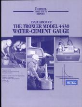 Evaluation of the Troxler Model 4430 Water-Cement Gauge