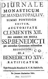 Diurnale monasticum ...: pro omnibus sub regula SS. P. Benedicti ...
