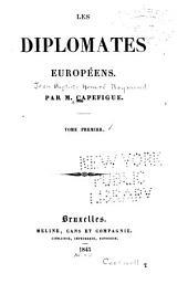 Les Diplomates et les Hommes d'État Européens: Série 1 à 4