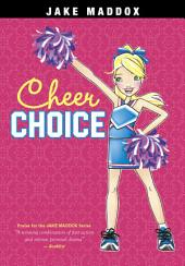 Jake Maddox Girl: Cheer Choice