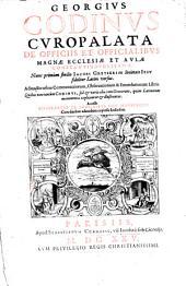 De Officiis et Officialibus magnae Ecclesiae ... Constantinopolitanae