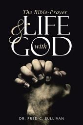 The Bible-Prayer & Life with God