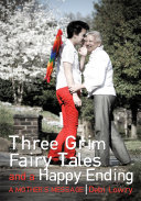 Three Grim Fairy Tales and a Happy Ending