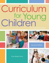 Curriculum for Young Children: An Introduction: Edition 2