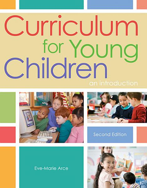 Curriculum for Young Children  An Introduction PDF