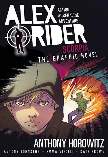 Scorpia  An Alex Rider Graphic Novel PDF