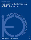 Evaluation of Prolonged Use of IMF Resources