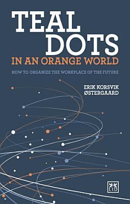Teal Dots in an Orange World