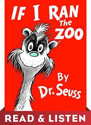 If I Ran the Zoo  Read   Listen Edition