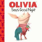 OLIVIA Says Good Night: With Audio Recording