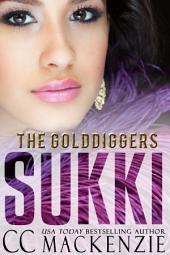 SUKKI: THE GOLDDIGGERS - SHORT STORY ROMANCE BOOK 3