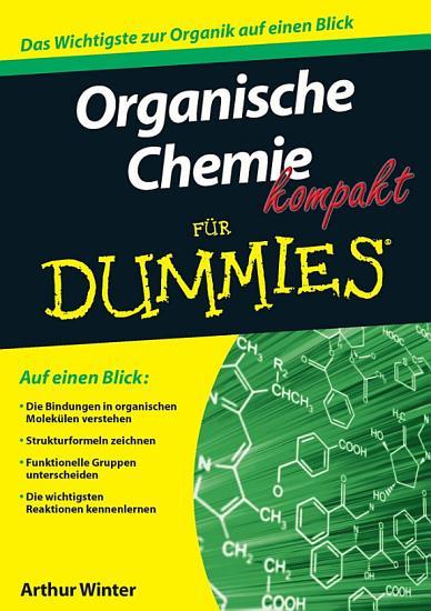 Organische Chemie kompakt f  r Dummies PDF