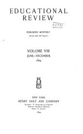 Educational Review: Volume 8