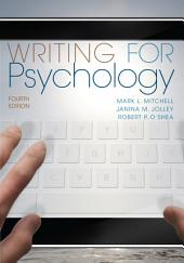 Writing for Psychology: Edition 4