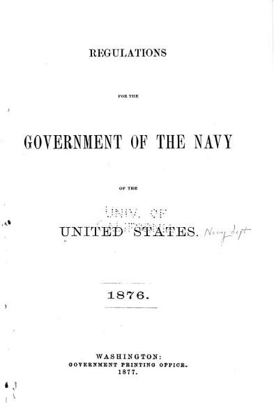 Download Regulations for the Government of the Navy of the United States  1876 Book
