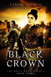 Black Crown: (White Hart #3)