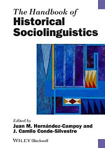 The Handbook of Historical Sociolinguistics PDF