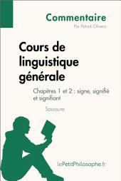 Cours de linguistique générale de Saussure - Chapitres 1 et 2 : signe, signifié et signifiant (Commentaire): Comprendre la philosophie avec lePetitPhilosophe.fr