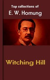 Witching Hill: Hornung's Collection