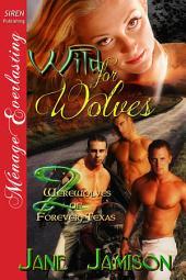 Wild for Wolves [Werewolves of Forever, Texas 2]