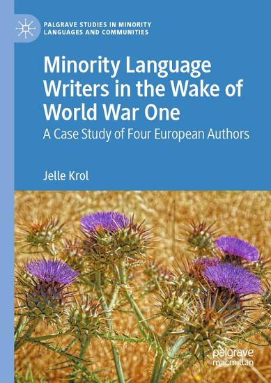 Minority Language Writers in the Wake of World War One PDF