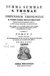 Summa summae S. Thomae, sive Compendium theologiae ... Caroli Renati Billuart ...: juxta mentem, et in quantum licuit juxta ordinem S. Thomae in sua summa ab eodem auctore editum cum additionibus, et notis