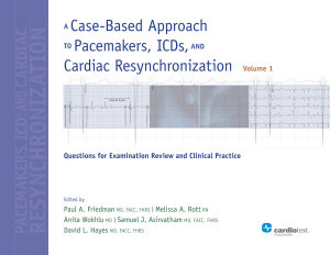 A Case Based Approach to Pacemakers  Icds  and Cardiac Resynchronization  Questions for Examination Review and Clinical Practice Vol 1 PDF