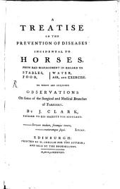 A treatise on the prevention of diseases incidental to horses