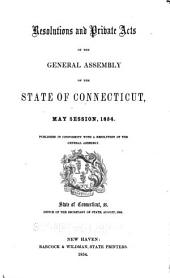 Resolutions and private acts passed by the General Assembly of the State of Connecticut: May session, 1854