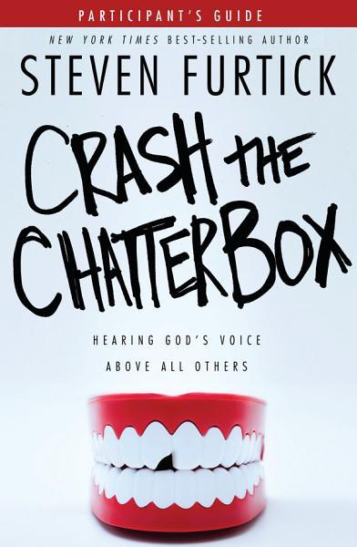 Crash the Chatterbox Participant s Guide PDF