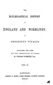 The Ecclesiastical History of England and Normandy: Volume 2