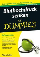 Bluthochdruck senken fur Dummies: Ausgabe 2
