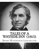 Tales of a Wayside Inn  1863   By  Henry Wadsworth Longfellow PDF