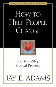 How to Help People Change Book