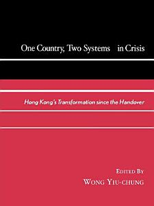 One Country  Two Systems In Crisis PDF