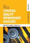 The ASQ Certified Quality Improvement Associate Handbook PDF