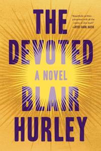 The Devoted  A Novel