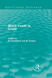Black Youth in Crisis (Routledge Revivals)