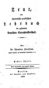 Teut, Oder Theoretisch-Praktisches Lehrbuch Der Gesammten Deutschen Sprachwissenschaft: Band 3