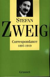Correspondance T01: Correspondance, 1897-1919