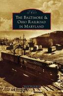 Baltimore & Ohio Railroad in Maryland