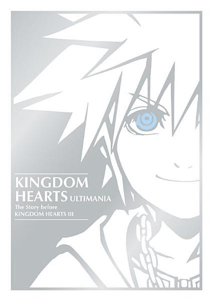 Download Kingdom Hearts Ultimania  The Story Before Kingdom Hearts III Book