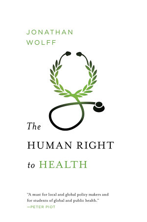 The Human Right to Health  Norton Global Ethics Series