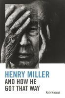 Henry Miller and How He Got That Way PDF
