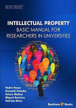 Intellectual Property Basic Manual for Researchers in Universities PDF