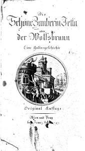 Die Schöne Zauberin Jetta oder der Wolfsbrunn: Eine Geistergeschichte