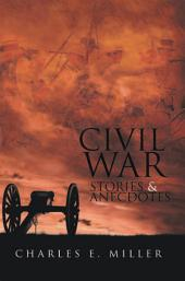 Civil War Stories & Anecdotes